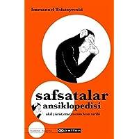 Safsatalar Ansiklopedisi: Akıl Yürüt(eme)menin Kısa Tarihi