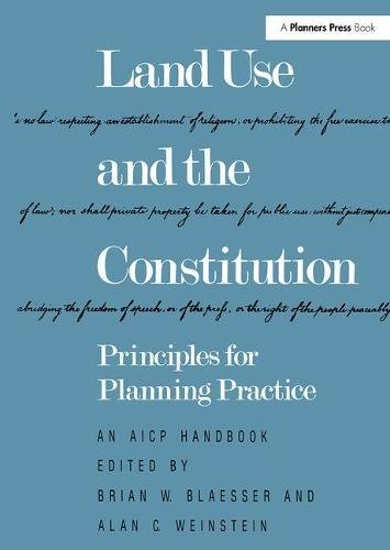 Land Use and the Constitution: Principles for Planning Practice (AICP Handbook)