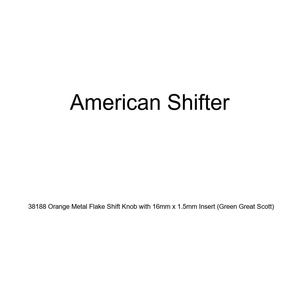 Green Great Scott American Shifter 38188 Orange Metal Flake Shift Knob with 16mm x 1.5mm Insert
