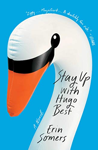 Stay Up with Hugo Best: A Novel