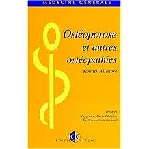 Ostéoporose et autres ostéopathies