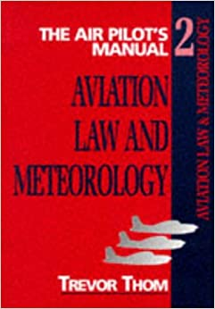 Book The Air Pilot's Manual: Aviation Law and Meteorology v. 2 (Air Pilot's Manuals)