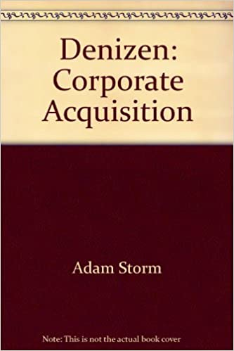 Denizen: Corporate Acquisition