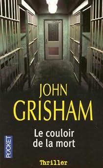 Le couloir de la mort par Grisham