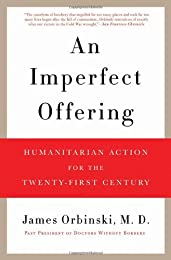 An Imperfect Offering: Humanitarian Action for the 21st Century