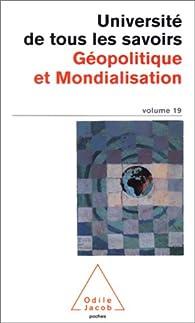 Université de tous les savoirs, volume 19 : Géopolitique et mondialisation par Université de tous les savoirs