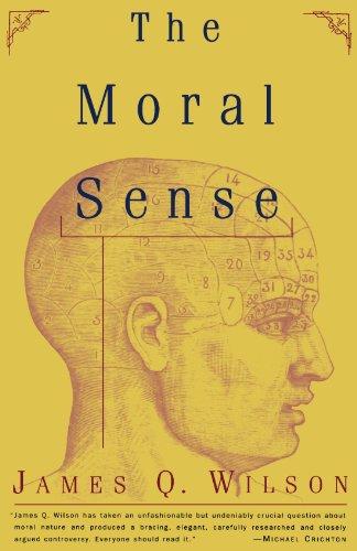 The Moral Sense (Free Press Paperback)
