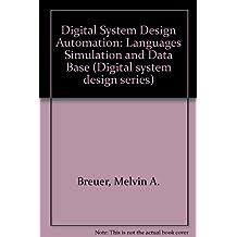 Digital System Design Automation: Languages Simulation and Data Base