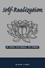 Self Realization, An Owner-User Manual for Human Beings