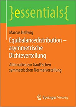 Book Equibalancedistribution - asymmetrische Dichteverteilung: Alternative zur Gauß'schen symmetrischen Normalverteilung (essentials)