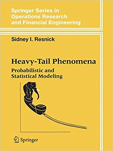 Heavy-Tail Phenomena: Probabilistic and Statistical Modeling (Springer Series in Operations Research and Financial Engineering)