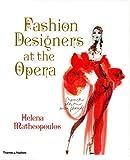 Image of Fashion Designers at the Opera