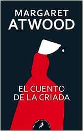 El cuento de la criada (Salamandra Bolsillo): Amazon.es: Atwood ...