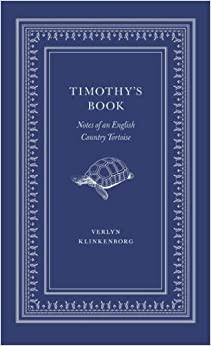 Book Timothy's Book: Notes of an English Country Tortoise