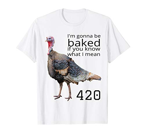 Baked Turkey Funny T-Shirt Thanksgiving - Baked Turkey