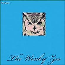 The Wonky Zoo | Livre audio Auteur(s) : R.J. Saxon Narrateur(s) : Harriet Seed