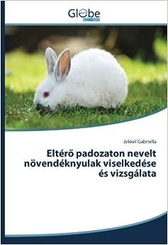 Descargar Mejortorrent Eltéro Padozaton Nevelt Növendéknyulak Viselkedése és Vizsgálata Formato Kindle Epub