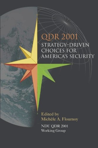 QDR 2001:  Strategy-Driven Choices for America's Security