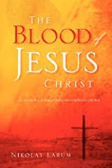 The Blood of Jesus Christ Paperback