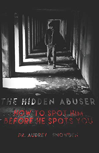 Pdf Parenting The Hidden Abuser: How to Spot Him Before He Spots You