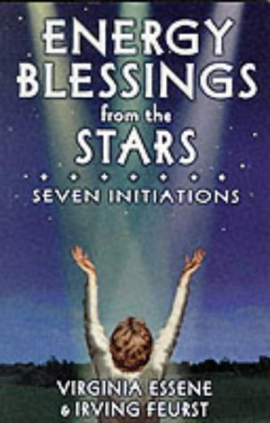 Energy Blessings from the Stars: Seven Initiations