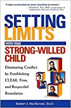 Setting Limits with Your Strong-Willed Child…