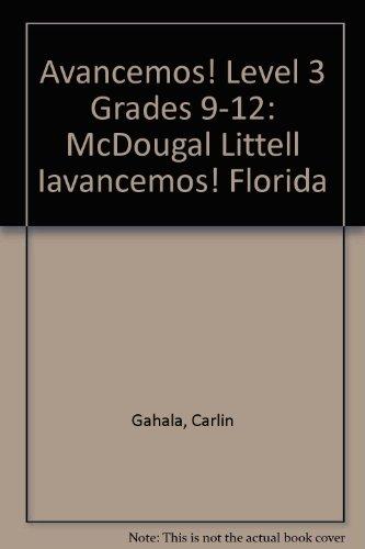 íAvancemos!: Student Edition Level 3 2007 (Spanish Edition)