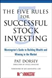 The Five Rules for Successful Stock Investing, Pat Dorsey, 0471269654