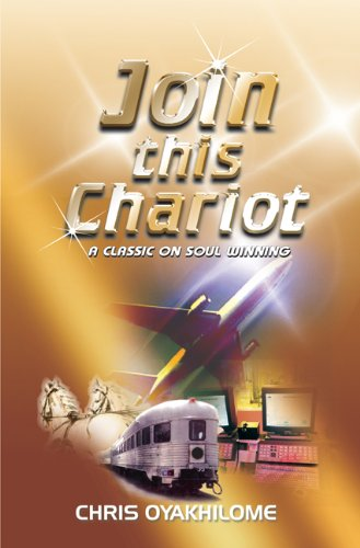 Join This Chariot: A Classic On Soul Winning pdf