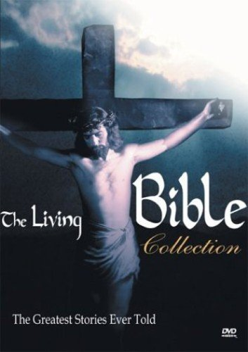 The Living Bible Collection - The Greatest Stories Ever Told
