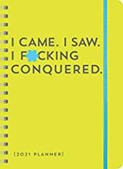 Get your sh*t together and conquer your f*cking year!Veni, vidi, vici. This profane planner is packed all year with blunt and hilarious motivation (and lots of f*cking stickers) to help you say sh*t like it is, seize the day, and tackl...