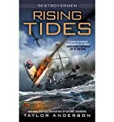 (RISING TIDES: DESTROYERMEN) BY ANDERSON, TAYLOR(AUTHOR)Paperback Oct-2011