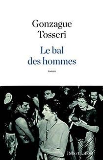Le bal des hommes par Tosseri