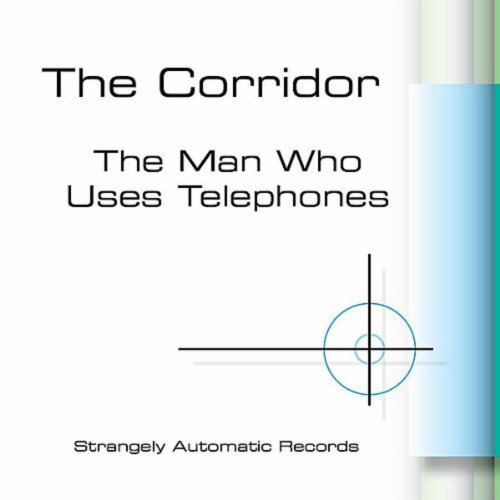 The Man Who Uses Telephones [Explicit] ()
