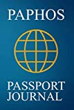 Paphos Passport Journal: Blank Lined Paphos (Cyprus) Travel Journal/Notebook/Diary - Great Gift/Present/Souvenir for Travelers