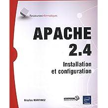 Apache 2.4  Installation et configuration