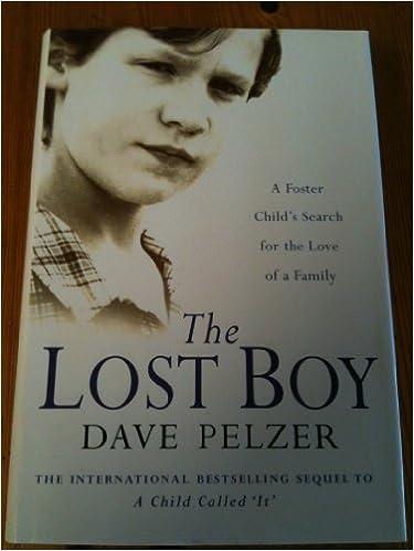 The Lost Boy: DAVE PELZER: 9780752838700: Amazon.com: Books