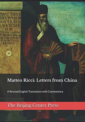 (Matteo Ricci: Letters from China: A Revised English Translation with Commentary)