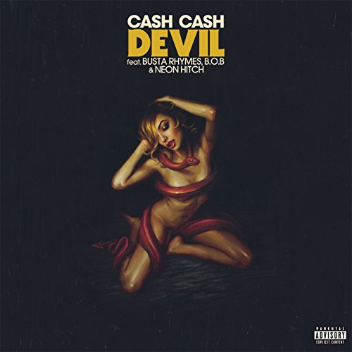 Devil (feat. Busta Rhymes, B.o.B & Neon Hitch) [Explicit]