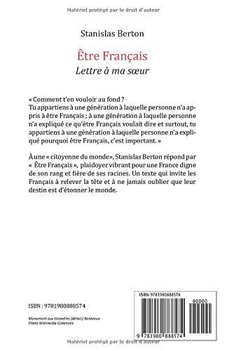 Etre Francais Lettre A Ma Soeur French Edition Berton Stanislas 9781980888574 Amazon Com Books