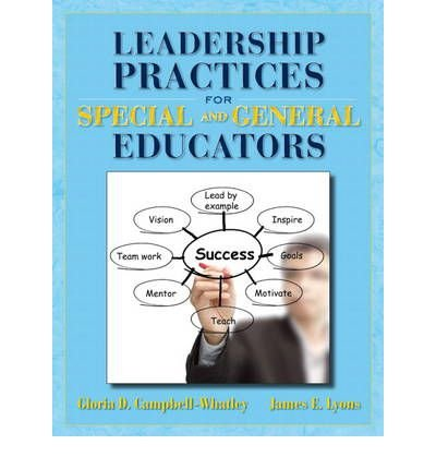 By Gloria D. Campbell-Whatley - Leadership Practices for Special and General Educators (2012-09-09) [Hardcover]