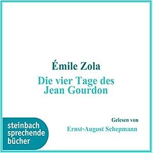 Die vier Tage von Jean Gourdon Hörbuch