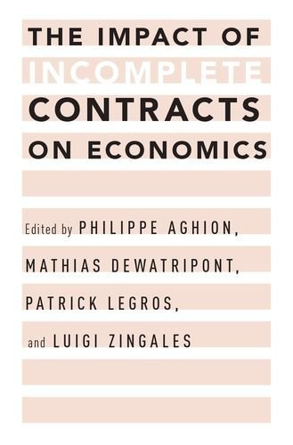 The Impact of Incomplete Contracts on Economics (2016-01-21)