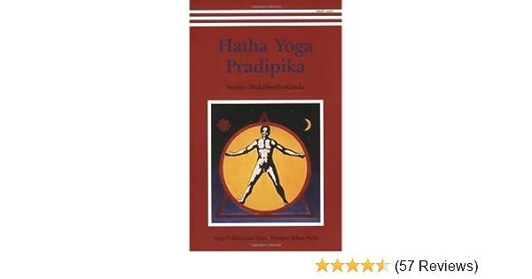 Hatha Yoga Pradipika by Swami Muktibodhananda (January 1 ...