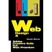 Web Design 4 (Adobe Creative Suite 5.5 Web Premium): Buy this book, get a job !