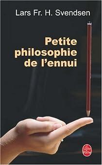 Petite philosophie de l'ennui par Svendsen