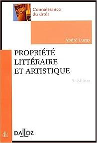 Propriété littéraire et artistique par André Lucas (II)
