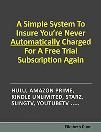 A Simple System To Insure Youre Never Automatically Charged For A ...
