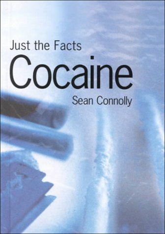 Download Cocaine (Just the Facts) pdf epub