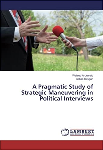 A Pragmatic Study of Strategic Maneuvering in Political Interviews